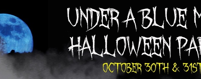 ANNOUNCEMENT- Under a Blue Moon Halloween Party – CA